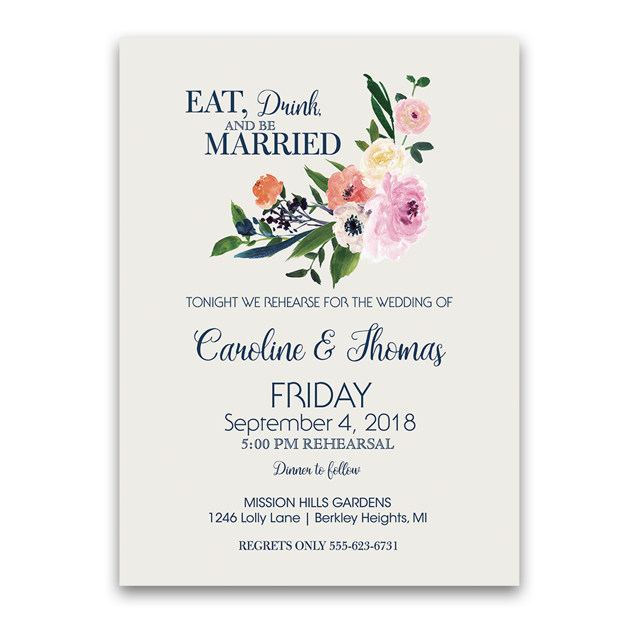 Floral Eat Drink be Married Wedding Rehearsal Invitation