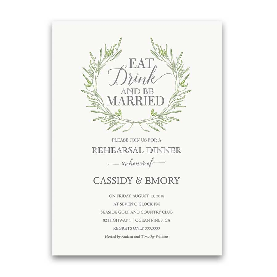 Eat Drink Be Married Greenery Wedding Rehearsal Dinner Invitation